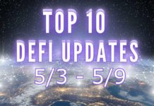 Top 10 DeFi Updates 5/3 - 5/9