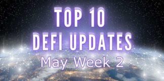 Top DeFi Updates | May Week 2