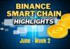 Top Binance Smart Chain (BSC) Updates | June Week 2