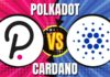 Polkadot (DOT) vs Cardano (ADA)