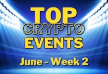 Top Upcoming Crypto Events | June Week 2