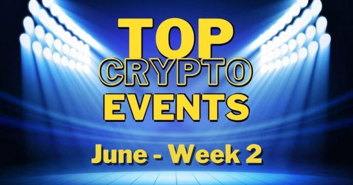 Top Upcoming Crypto Events   June Week 2