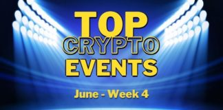 Top Upcoming Crypto Events | June Week 4