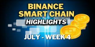 Top Binance Smart Chain (BSC) Updates | July Week 4