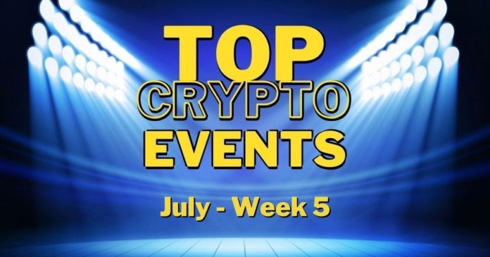 Top Upcoming Crypto Events | July Week 5