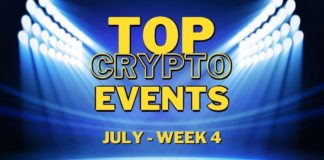 Top Upcoming Crypto Events | July Week 4