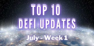 Top 10 DeFi Updates | July Week 1