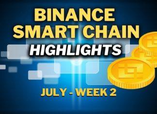 Top Binance Smart Chain (BSC) Updates   July Week 2