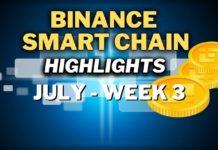 Top Binance Smart Chain (BSC) Updates | July Week 3