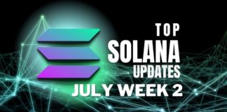 Top Updates From the Solana Ecosystem   July Week 2