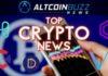 Top Crypto News: 07/10