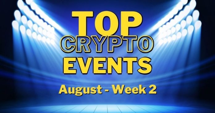 Top Upcoming Crypto Events | August Week 2