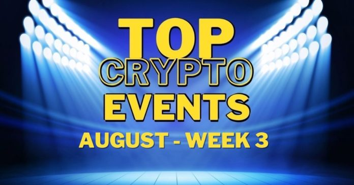 Top Upcoming Crypto Events   August Week 3