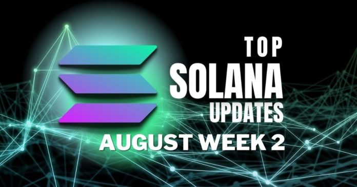 Top Updates From the Solana Ecosystem | August Week 2