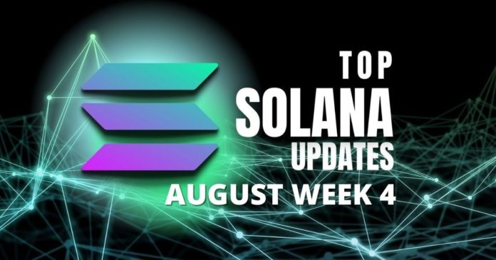 Top Updates From the Solana Ecosystem | August Week 4