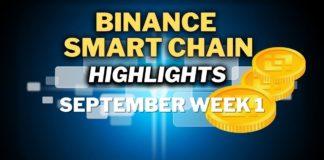 Top Binance Smart Chain (BSC) Updates   September Week 1