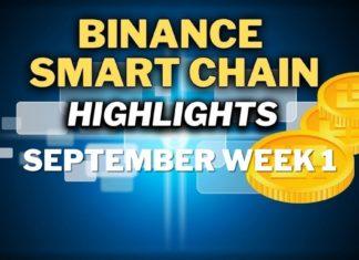 Top Binance Smart Chain (BSC) Updates | September Week 1