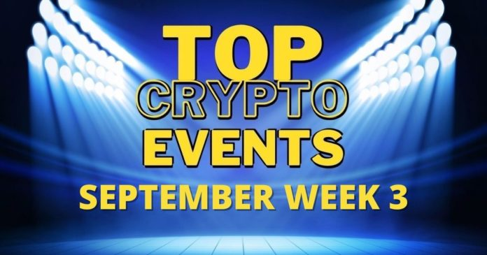 Top Upcoming Crypto Events   September Week 3