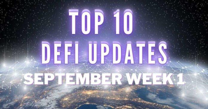 Top 10 DeFi Updates   September Week 1