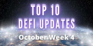Top Defi Updates week 4 October