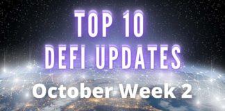 Top DeFi Updates october week 2